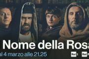 Le 4 puntate della serie evento Il Nome della Rosa in onda su Rai1 dal 4 Marzo