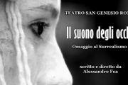 Il Suono degli Occhi di Alessandro Fea al San Genesio di Roma con Ilaria Giambini, Flaminia Grippaudo, Romina Proietti