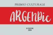 Premio Culturale ArgenPic III Edizione 2018: I Finalisti e le date delle premiazioni