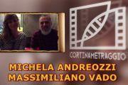 A Cortinametraggio con Michela Andreozzi e Massimiliano Vado