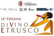 DiVino Etrusco 2020, simbolo della voglia di ripartire, tornerà a Tarquinia dal 19 al 23 Agosto per la sua XIV Edizione