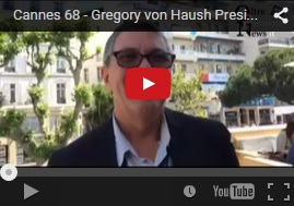 Cannes 68 Gregory von Haush President CEO Fort Lauderdale Film Festival