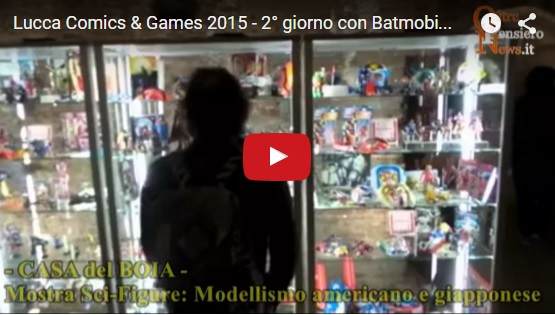 Lucca Comics & Games 2015 - 2° giorno con Batmobile e Warner Bros, mostra Sci Figure e Japan Town