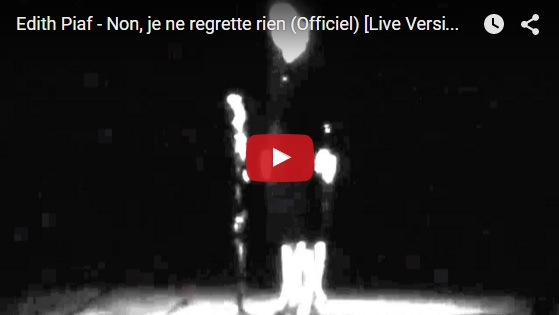 Edith Piaf - Non je ne regrette rien  - Officiel Live Version