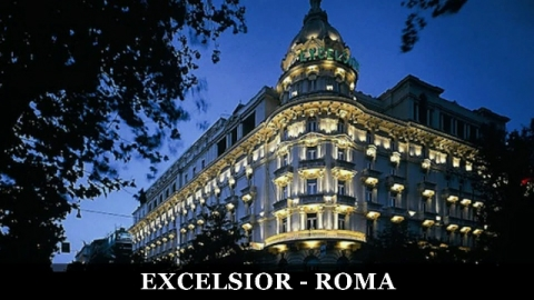 Hotel Excelsior - Roma